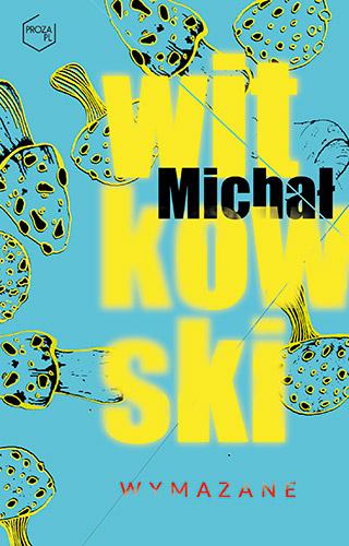 Wymazane - Michał Witkowski | okładka