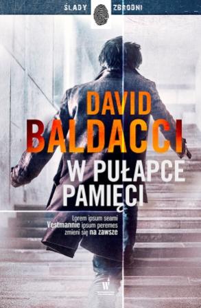 W pułapce pamięci - David Baldacci | okładka