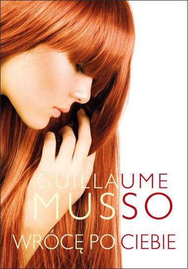 Wrócę po Ciebie - Guillaume Musso | okładka