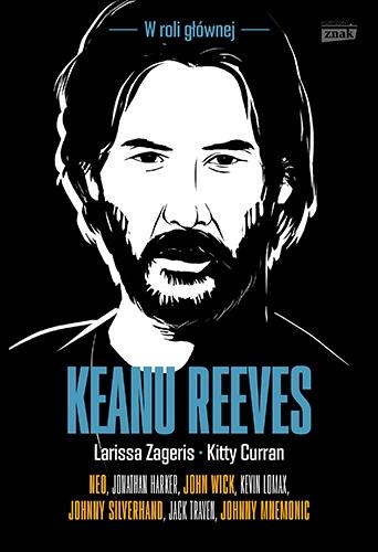 Keanu Reeves - Zageris Larissa, Curran Kitty | okładka
