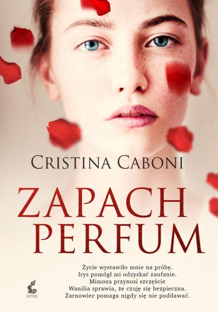Zapach perfum - Cristina Caboni | okładka