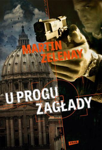U progu zagłady - Martin ZeLenay | okładka