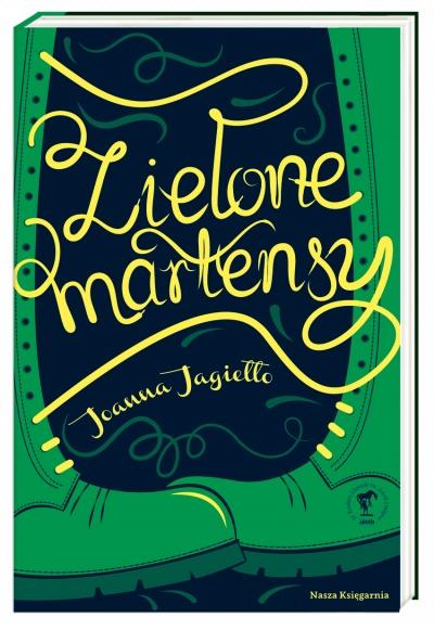 Zielone martensy - Joanna Jagiełło | okładka