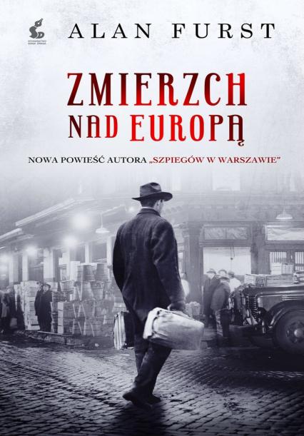 Zmierzch nad Europą - Alan Furst | okładka