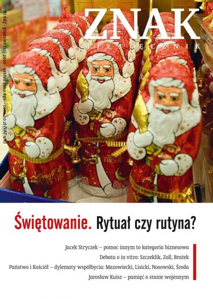 Świętowanie. Rytuał czy rutyna?. Miesięcznik Znak, numer 667 (grudzień 2010)  -  | okładka