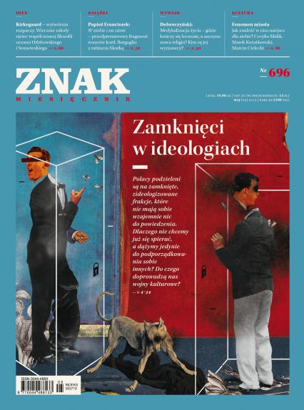 ZNAK 696 5/2013: Zamknięci w ideologiach -  | okładka
