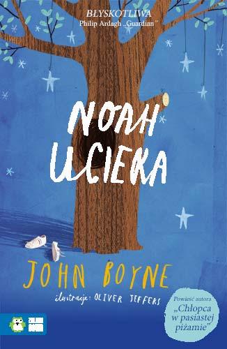 Noah ucieka - John Boyne | okładka