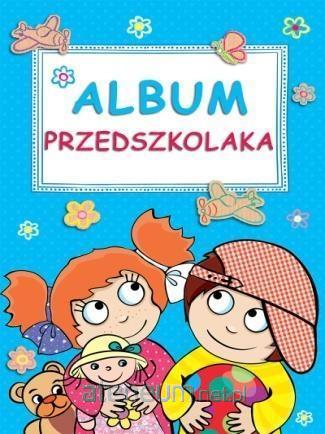 Album przedszkolaka - Opracowanie zbiorowe | okładka