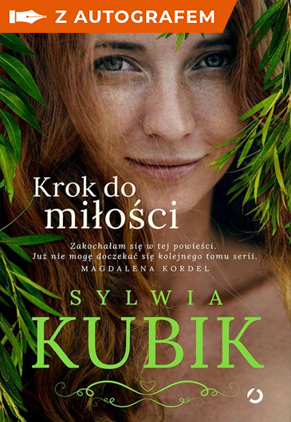 Krok do miłości z autografem - Sylwia Kubik   okładka