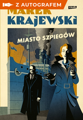 Miasto szpiegów z autografem - Krajewski Marek | okładka