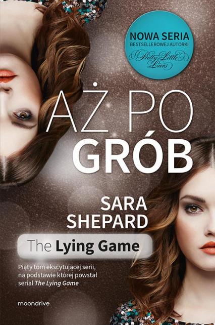 Aż po grób - Sara Shepard | okładka