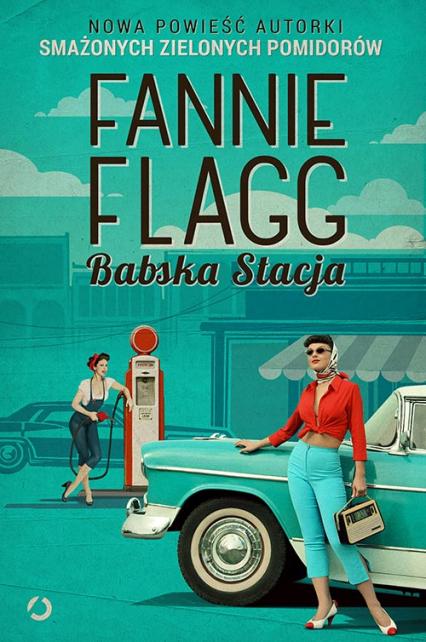 Babska Stacja - Fannie Flagg | okładka