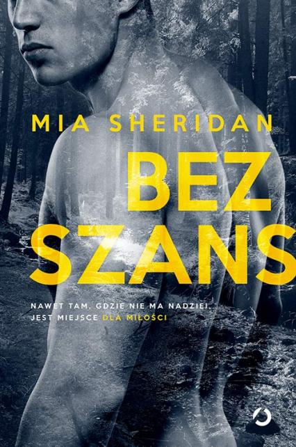 Bez szans - Mia Sheridan | okładka