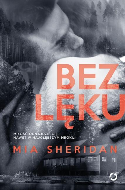 Bez lęku - Mia Sheridan | okładka