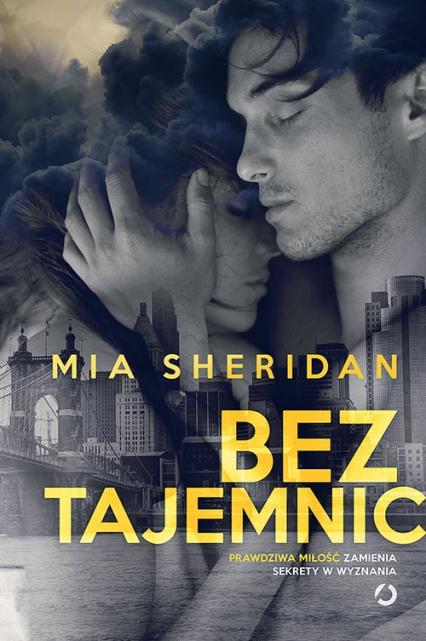 Bez tajemnic - Mia Sheridan | okładka