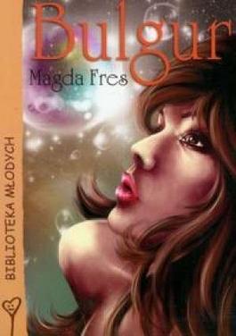 Bulgur - Magda Fres | okładka