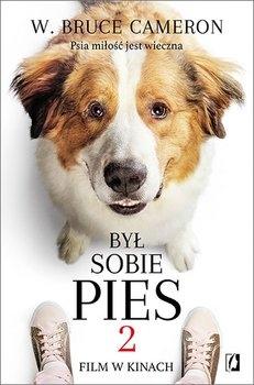 Był sobie pies 2 - W. Bruce Cameron | okładka