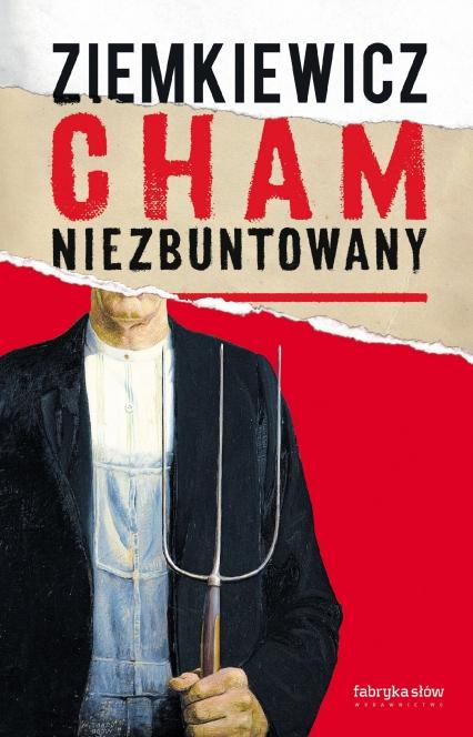 Cham niezbuntowany -  | okładka