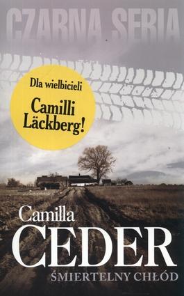Śmiertelny chłód - Camilla Ceder   okładka