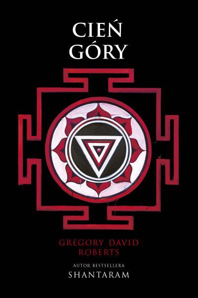 Cień góry - Gregory David Roberts | okładka