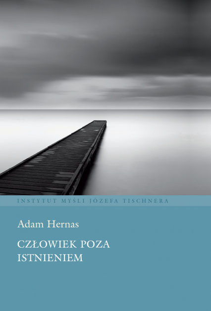 Człowiek poza istnieniem - Adam Hernas | okładka