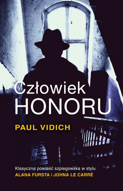 Człowiek honoru - Paul Vidich | okładka