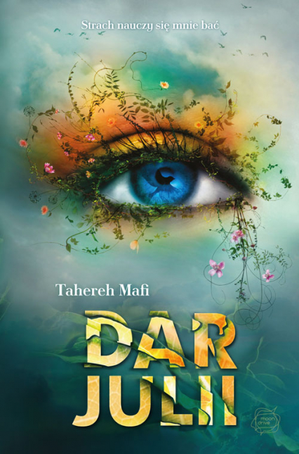 Dar Julii - Mafi Tahereh | okładka