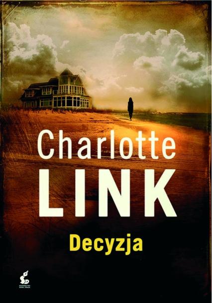 Decyzja - Charlotte Link | okładka