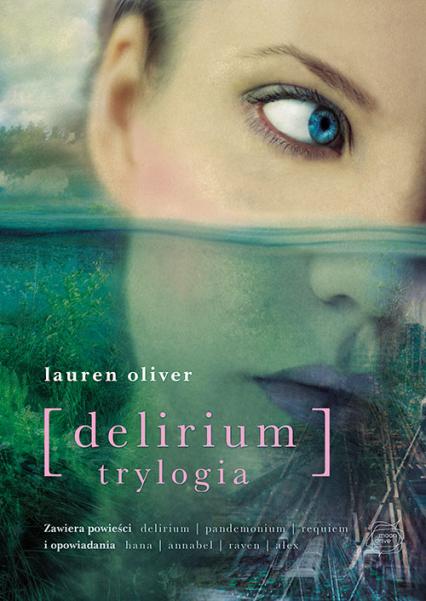 Delirium. Trylogia - Lauren  Oliver | okładka