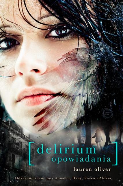 Delirium. Opowiadania - Lauren  Oliver | okładka