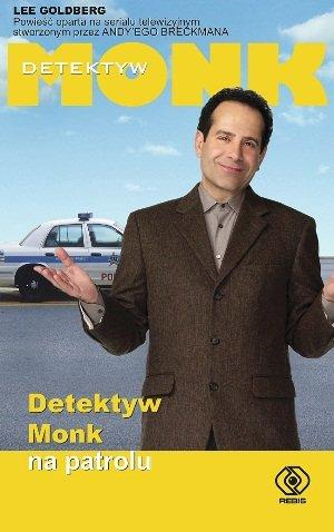 Detektyw Monk na patrolu - Lee Goldberg | okładka