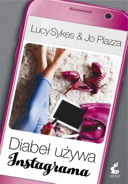 Diabeł używa Instagrama - Piazza Jo, Sykes Lucy | okładka