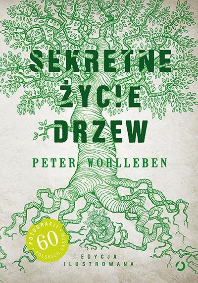 Sekretne życie drzew - Peter Wohlleben | okładka