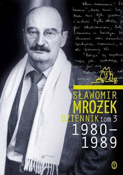 Dziennik. Tom 3. 1980-1989 - Sławomir Mrożek | okładka