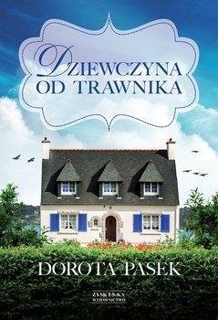 Dziewczyna od trawnika - Dorota Pasek   okładka