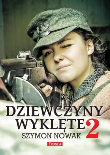 Dziewczyny wyklęte 2 - Szymon Nowak | okładka