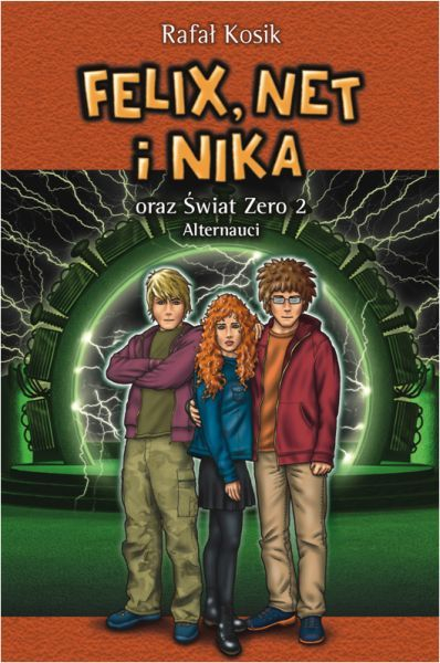 Felix Net i Nika oraz Świat Zero 2 Alternauci - Rafał Kosik | okładka