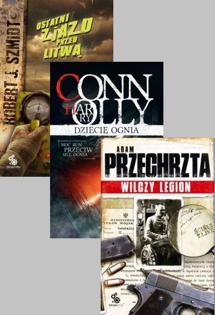 Dziecię ognia + Ostatni zjazd przed Litwą + Wilczy legion - Harry Connolly | okładka