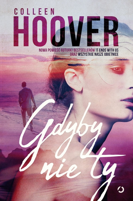 Gdyby nie ty - Colleen Hoover | okładka