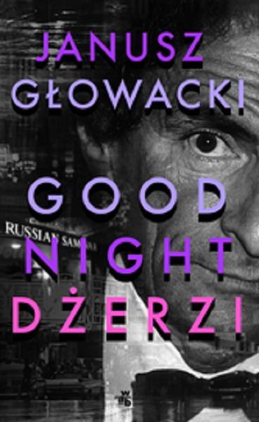Goodnight, Dżerzi - Janusz Głowacki | okładka
