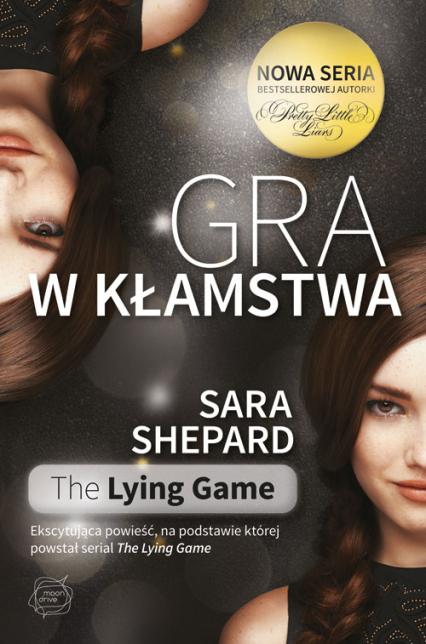 Gra w kłamstwa - Sara Shepard | okładka