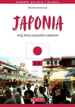 Japonia. Kraj, który wszystkim zadziwia - Zdzisław Kowalczyk | okładka