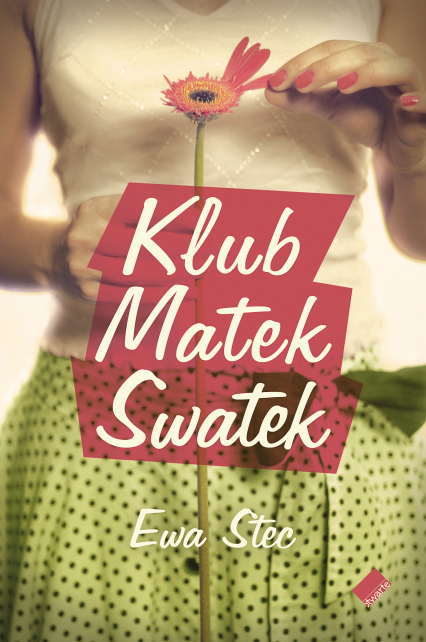 Klub Matek Swatek - Ewa Stec    okładka