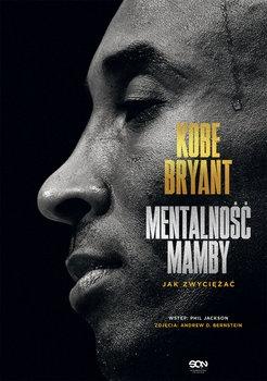 Kobe Bryant. Mentalność Mamby. Jak zwyciężać - Kobe Bryant   okładka