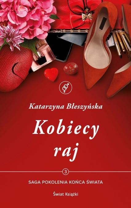 Kobiecy raj  - Katarzyna Błeszyńska | okładka