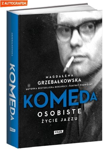 Komeda. Osobiste życie jazzu - Magdalena Grzebałkowska | okładka