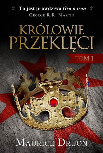 Królowie przeklęci. Tom 1 - Maurice Druon | okładka