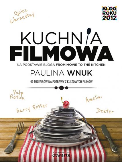 Kuchnia filmowa - Paulina Wnuk | okładka