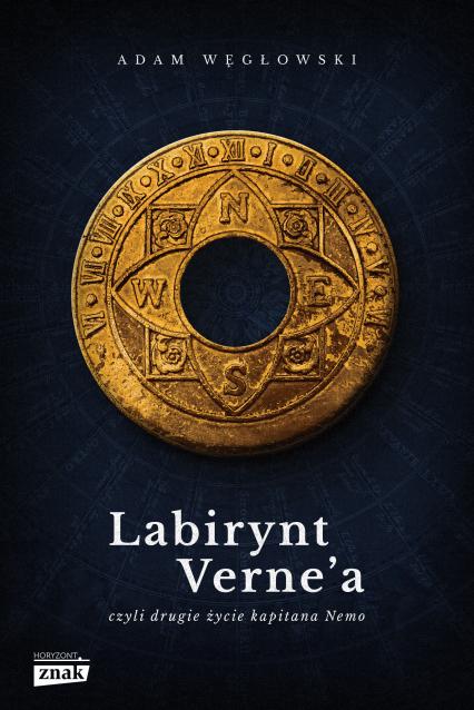 Labirynt Verne'a czyli drugie życie kapitana Nemo - Adam Węgłowski | okładka