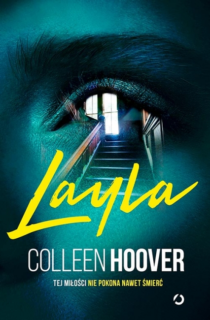 Layla - Colleen Hoover | okładka